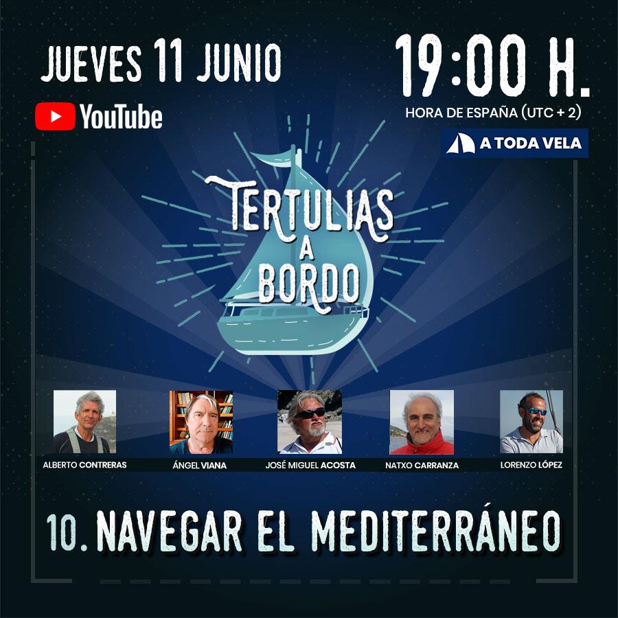 Tertulias a Bordo ▸ 10. NAVEGAR EL MEDITERRÁNEO