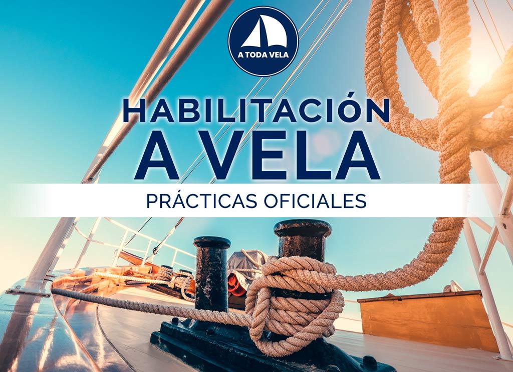 PRÁCTICAS OFICIALES DE HABILITACIÓN A VELA
