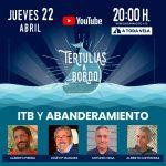 ▸ ITB Y ABANDERAMIENTO #35 Tertulias a Bordo
